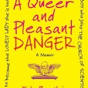 Queer and Pleasant Danger